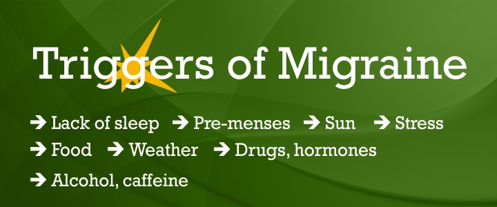 What triggers of migraine